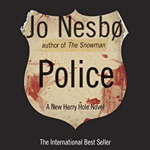 Police: A Harry Hole Novel, Book 10 | [Jo Nesbø]