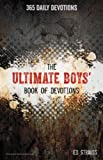 Ultimate Boys' Book Of Devotions: 365 Daily Devotions