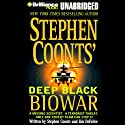 Biowar: Deep Black Audiobook by Stephen Coonts, Jim DeFelice Narrated by J. Charles