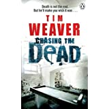 Chasing the Deadby Tim Weaver