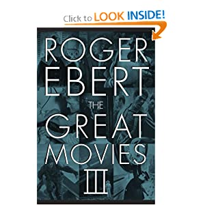 The Great Movies III Roger Ebert