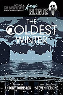 Book Cover: The Coldest Winter: Atomic Blonde Prequel Edition