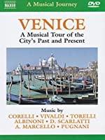 Venice:  A Musical Tour Of The City's Past And Present  [DVD] [2004] [NTSC]