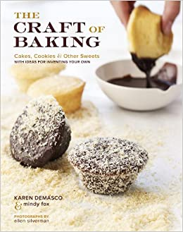 , Cookies, and Other Sweets with Ideas for Inventing Your Own: Karen ...