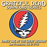 Not Fade Away [Live At Family Dog At The Great Highway, San Francisco, CA, February 4, 1970]