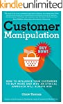 Customer Manipulation: How to Influen...