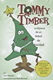 Tommy Timber: La Historia de un Abrol de Navidad (Book with CD) (Spanish Edition)