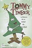Tommy Timber: La Historia de un Abrol de Navidad (Book with CD) (Spanish Edition)