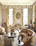 img - for The World of Muriel Brandolini: Interiors book / textbook / text book