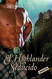 El Highlander seducido (Los MacLeods 3) (ROMANTICA)