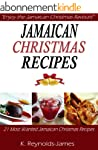 Jamaican Christmas Recipes: 21 Most W...