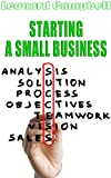 img - for Starting A Small Business: Writing Your Business Plan and Starting a Successful Business book / textbook / text book