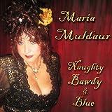 echange, troc Maria Muldaur, Bonnie Raitt - Naughty Bawdy & Blue