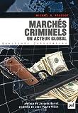 echange, troc Mickaël R. Roudaut - Marchés criminels. Un acteur global
