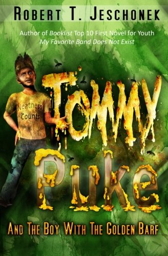 Tommy Puke and the Boy with the Golden Barf PDF