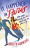 Molly Hopkins It Happened In Paris: Number 1 in series (Evie Dexter)