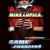 Game Changers, Book 1 | Mike Lupica