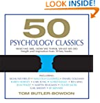50 Psychology Classics: Who We Are, H...