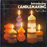 Introducing candlemaking (0713424338) by Collins, Paul