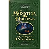 The Monster in the Hollows (Wingfeather Series) by Andrew Peterson a Surprisingly Good Read