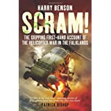 Scram!: The Gripping First-hand Account of the Helicopter War in the Falklandsby Harry Benson