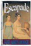 Escapade (0312097999) by Hodge, Jane Aiken