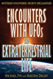img - for Encounters With UFOs and Extraterrestrial Life (Mysteries Uncovered, Secrets Declassified) book / textbook / text book