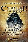 La Musique d'Erich Zann (suivi de) Histoire du Necronomicon par Lovecraft