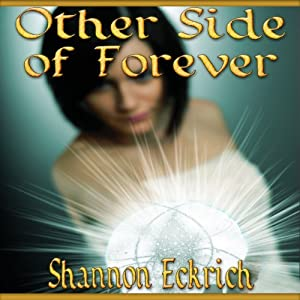 Other Side of Forever | [Shannon Eckrich]