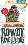 Rowdy Revolutions (Horrible Histories...