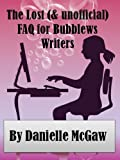 img - for The Lost (and Unofficial) FAQ for Bubblews Writers book / textbook / text book