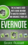 Evernote: The Ultimate Evernote Guide...