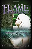 Flame of Surrender (The Ferryman and the Flame, Book One) [Paperback]