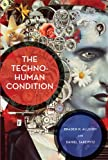 img - for The Techno-Human Condition (MIT Press) book / textbook / text book