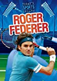 Roger Federer (Todays Sports Greats)