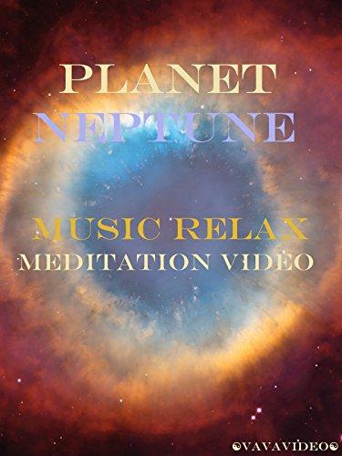 Planet Neptune Music Relax Meditation Video