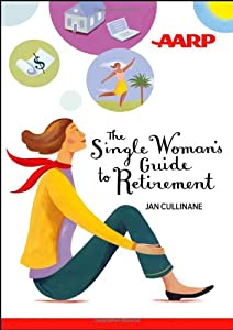 The Single Woman's Guide to Retirement from Wiley