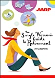 img - for The Single Woman's Guide to Retirement book / textbook / text book