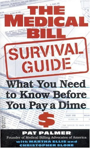 The Medical Bill Survival Guide: What You Need to Know Before You Pay a Dime