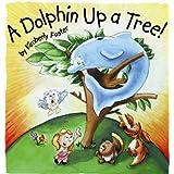 A Dolphin up a Tree