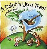 A Dolphin up a Tree!