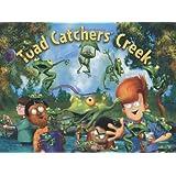 Toad Catchers' Creek: Children's Empowerment Series (Children's Empowerment)