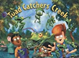 Toad Catchers Creek: Childrens Empowerment Series (Childrens Empowerment)