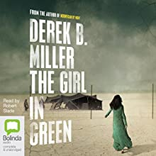 The Girl in Green Audiobook by Derek B. Miller Narrated by Robert Slade