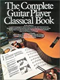 Complete Guitar Player Classical Book Bk/Cd (Classical Guitar) (0711905924) by Shipton, Russ