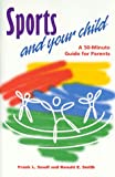 img - for Sports and Your Child book / textbook / text book