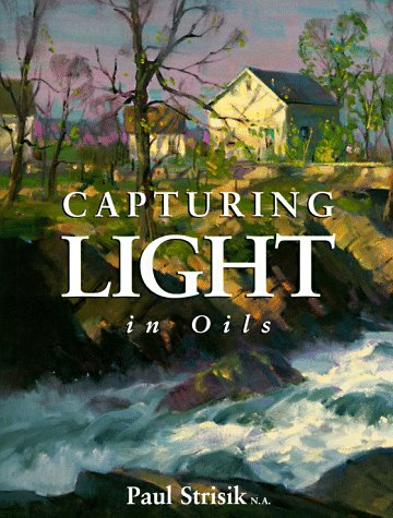 Capturing Light in Oils (Painting Light In Oils compare prices)