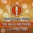 The Mills Brothers Radio/TV von Wink Martindale Gesprochen von: Wink Martindale