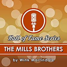 The Mills Brothers Radio/TV Program Auteur(s) : Wink Martindale Narrateur(s) : Wink Martindale