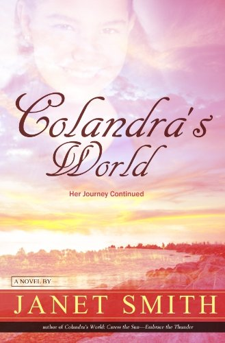 Colandra s World Her Journey Continued098383489X